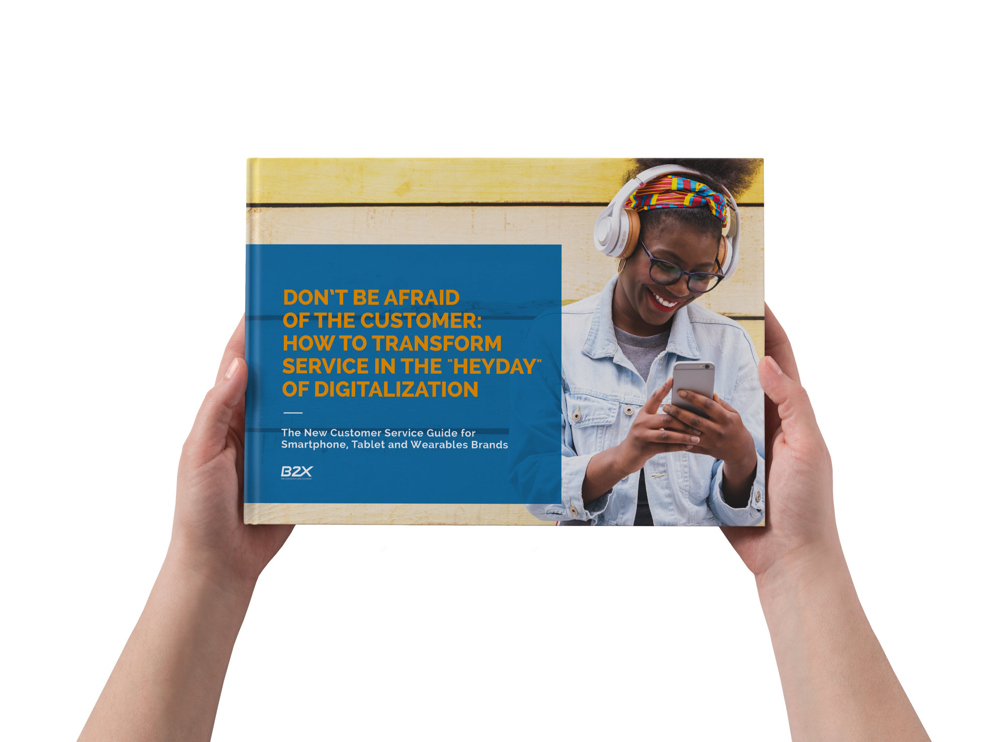 B2X Customer Service Guide Mobile Devices